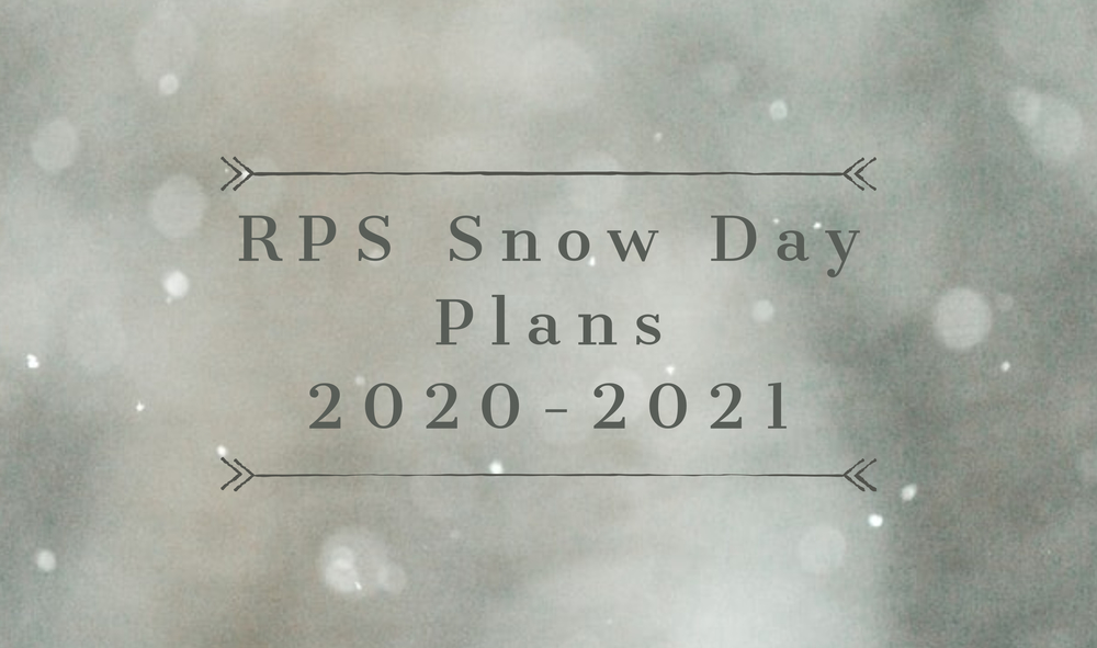 Snow Day Plans for the 2020-2021 School Year
